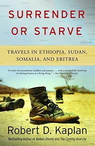 9781400034529: Surrender or Starve: Travels in Ethiopia, Sudan, Somalia, and Eritrea: Travels in Sudan, Ethiopia, Somalia, and Eritrea (Vintage Departures)
