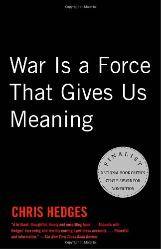 9781400034635: War Is a Force That Gives Us Meaning