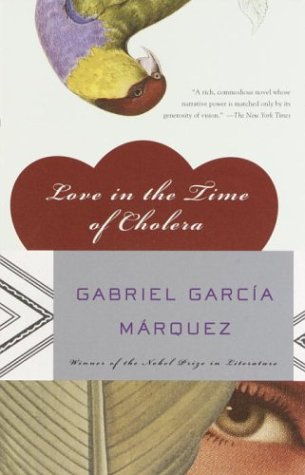 Love in the Time of Cholera: Gabriel Garcia Marquez