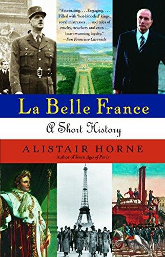 La Belle France: A Short History: Alistair Horne