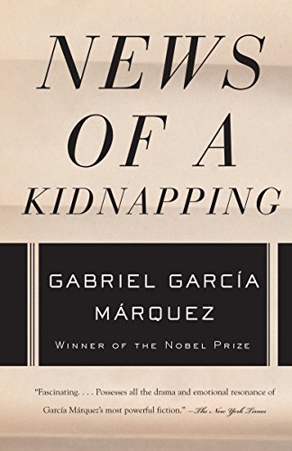 9781400034932: News of a Kidnapping (Vintage International)