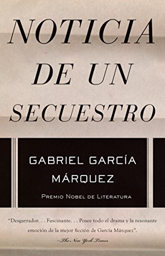 9781400034987: Noticia de un secuestro (Spanish Edition)