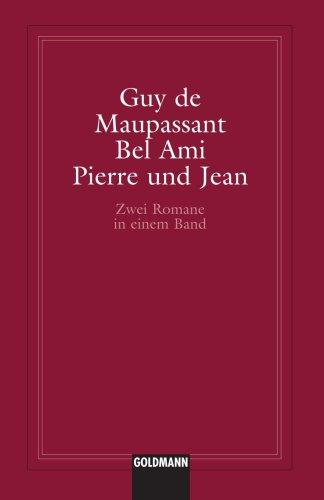 9781400039357: Bel Ami / Pierre und Jean (German Edition)