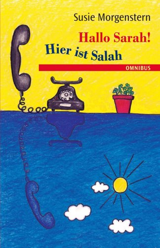 Hallo Sarah! Hier ist Salah (German Edition) (1400039762) by Morgenstern, Susie