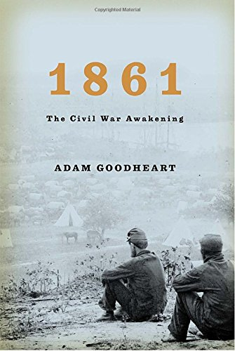 9781400040155: 1861: The Civil War Awakening