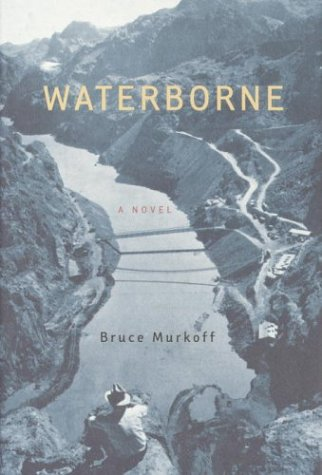 Waterborne (Signed): Murkoff, Bruce