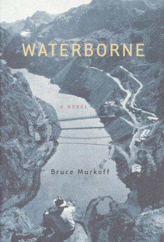 Waterborne: Murkoff, Bruce