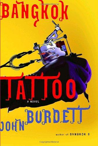 BangkokTattoo (Signed First Edition): John Burdett