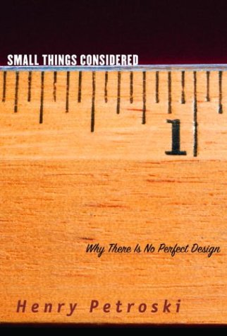 9781400040506: Small Things Considered. Why There Is No Perfect Design
