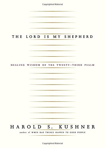 9781400040568: The Lord Is My Shepherd: Healing Wisdom of the Twenty-third Psalm