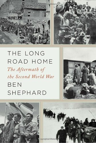 9781400040681: The Long Road Home: The Aftermath of the Second World War