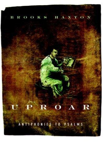 9781400040735: Uproar: Antiphonies to Psalms