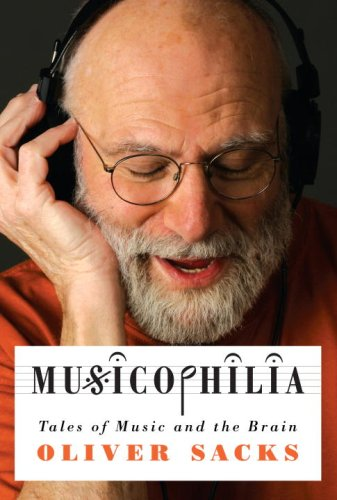 9781400040810: Musicophilia: Tales of Music and the Brain