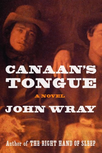 Canaan's Tongue: Wray, John