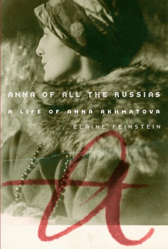 9781400040896: Anna of All the Russias: A Life of Anna Akhmatova