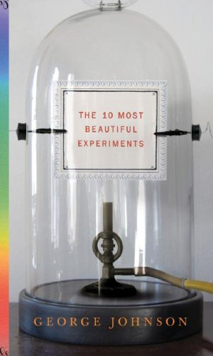 9781400041015: The Ten Most Beautiful Experiments