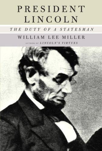 9781400041039: President Lincoln: The Duty of a Statesman