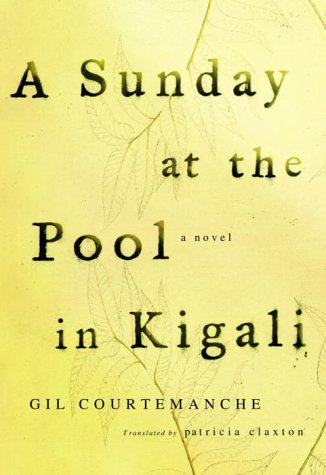9781400041077: A Sunday at the Pool in Kigali