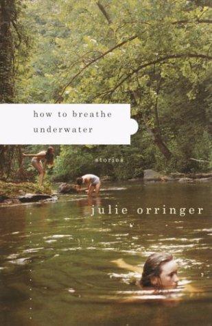 9781400041114: How to Breathe Underwater: Stories