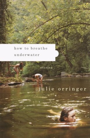 9781400041114: How to Breathe Underwater: Stories