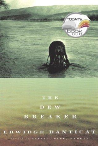 The Dew Breaker: Danticat, Edwidge