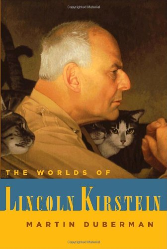 9781400041329: The Worlds of Lincoln Kirstein