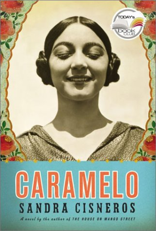 9781400041503: Caramelo (Today Show Book Club #9)