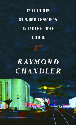 9781400041589: Philip Marlowe's Guide To Life