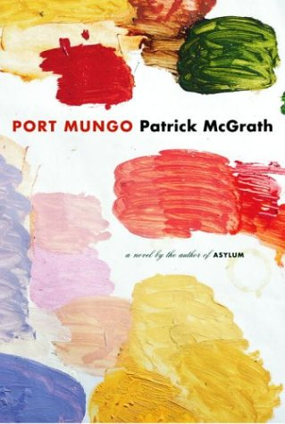 Port Mungo: Patrick Mcgrath