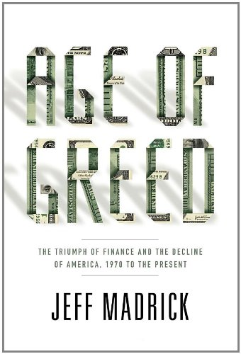 9781400041718: Age of Greed: The Triumph of Finance and the Decline of America, 1970 to the Present