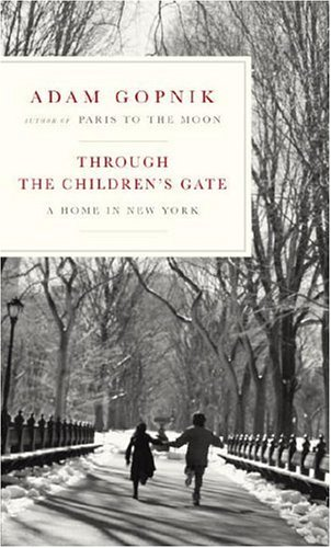 Through the Children's Gate: A Home in New York (SIGNED)
