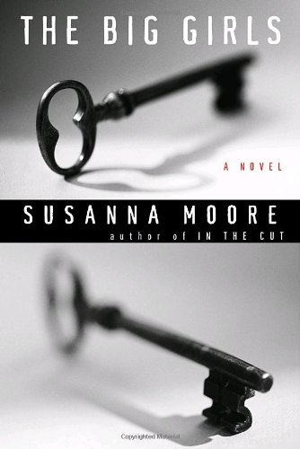 The Big Girls (Signed First Edition): Susanna Moore