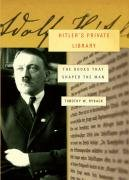 9781400042043: Hitler's Private Library: The Books That Shaped His Life