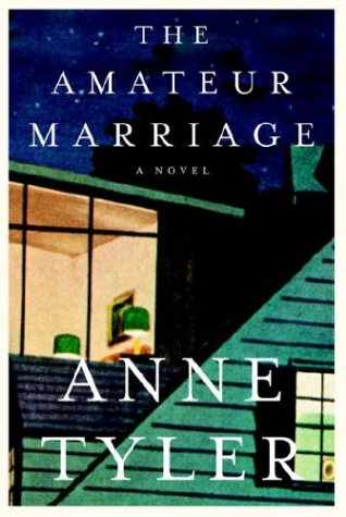 9781400042074: The Amateur Marriage (Tyler, Anne)