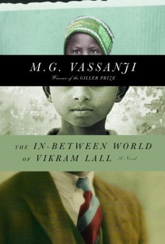 The In-Between World of Vikram Lall (Signed First Edition): M.G. Vassanji