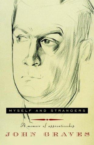 9781400042227: Myself and Strangers: A Memoir of Apprenticeship