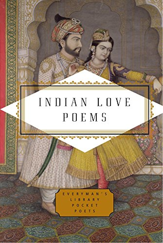 Indian Love Poems (Everyman's Library Pocket Poets)