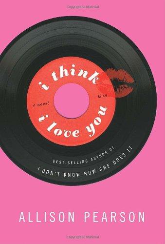 9781400042357: I Think I Love You