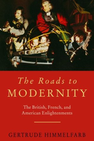 9781400042364: The Roads to Modernity: The British, French, and American Enlightenments