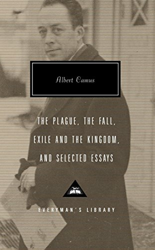 9781400042555: The Plague, The Fall, Exile and the Kingdom, and Selected Essays (Everyman's Library)