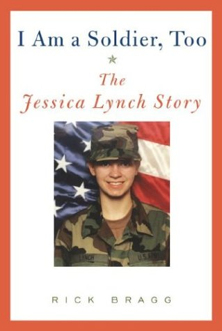 9781400042579: I Am a Soldier, Too: The Jessica Lynch Story