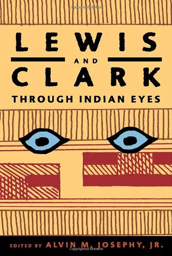 9781400042678: Lewis and Clark Through Indian Eyes