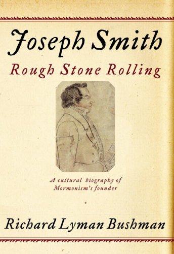 9781400042708: Joseph Smith: Rough Stone Rolling