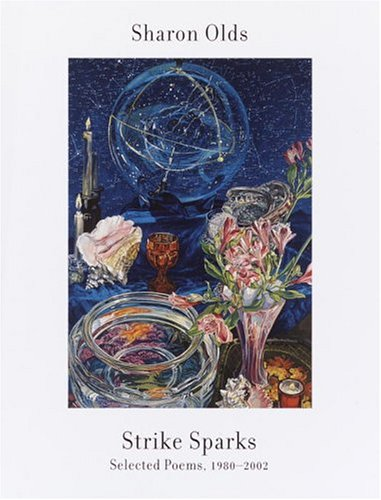 9781400042784: Strike Sparks: Selected Poems, 1980-2002