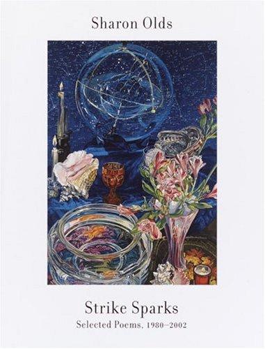 9781400042784: Strike Sparks: Selected Poems, 1980-2002