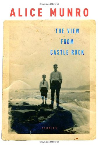 9781400042821: The View from Castle Rock: Stories