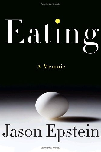 [signed] Eating: a Memoir (signed First Edition)