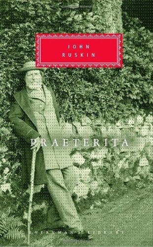 Praeterita (Mint First Edition): John Ruskin
