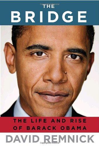9781400043606: The Bridge: The Life and Rise of Barack Obama