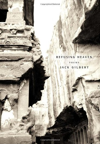 Refusing Heaven: Poems (Mint First Edition): Jack Gilbert